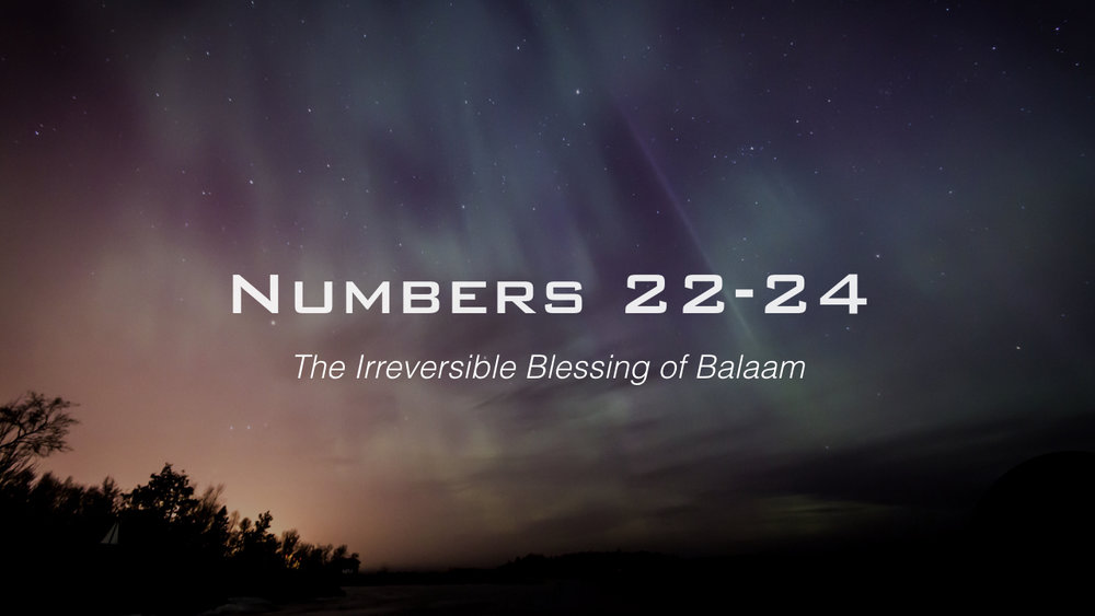 The Irreversible Blessing of Balaam.005.jpeg