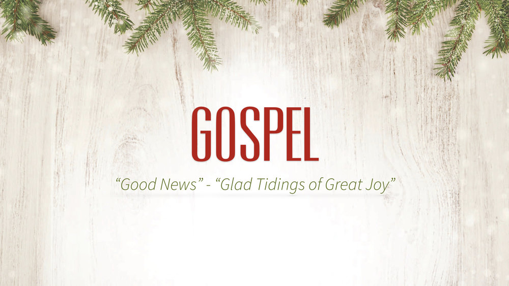 The Gospel - Glad Tidings - Part 1 JPEG.007.jpeg