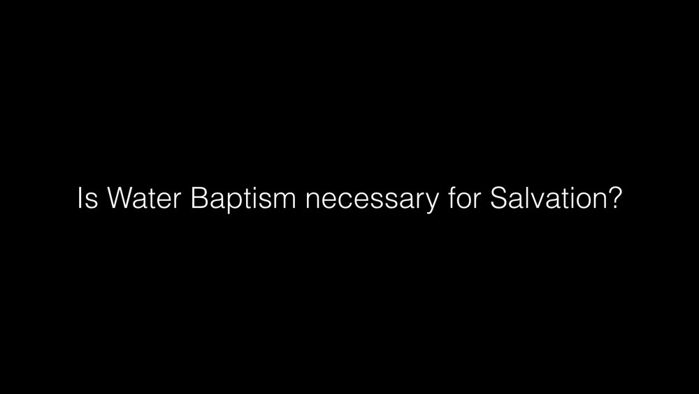 Sermon - Water Baptism.002.jpeg