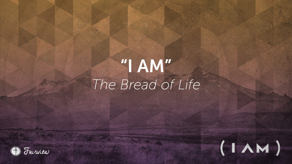 I Am the Bread of Life.002.jpeg
