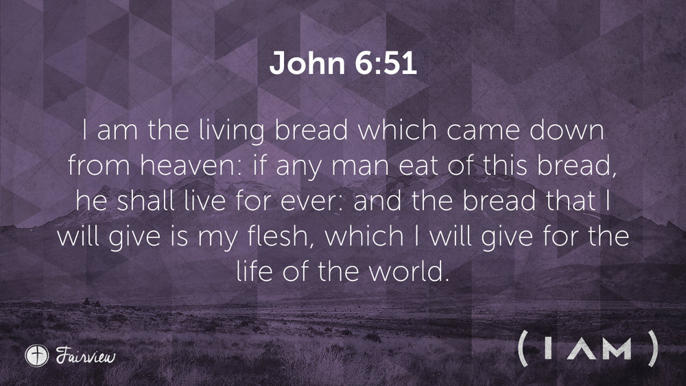 I Am the Bread of Life.016.jpeg