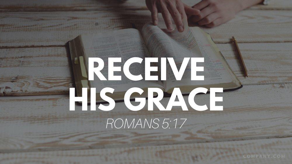 Receive His grace.jpg
