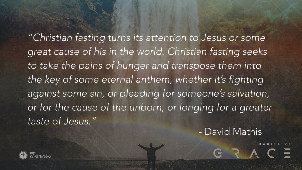 Habits of Grace - Week 6 - Fasting.010.jpeg