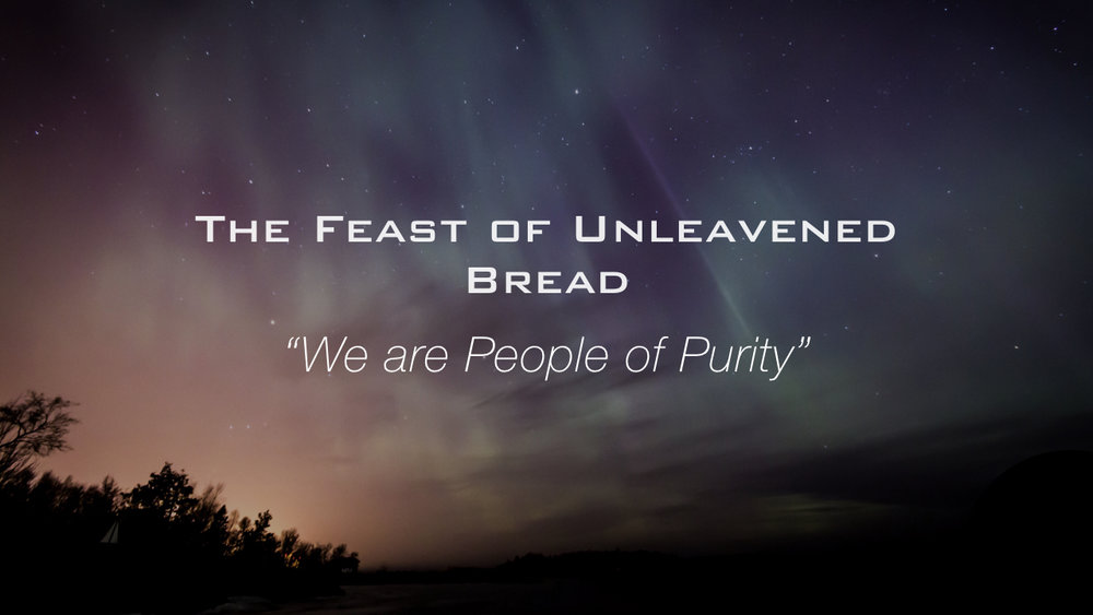 Leviticus Study - Feast of Unleavened Bread.004.jpeg