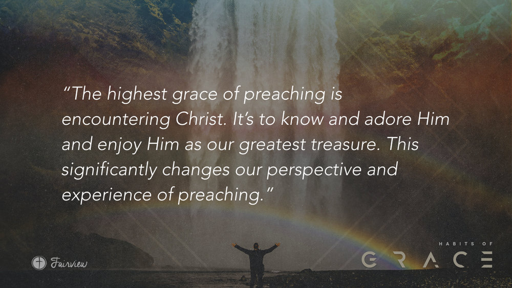 Habits of Grace - Week 8 - Preaching.026.jpeg