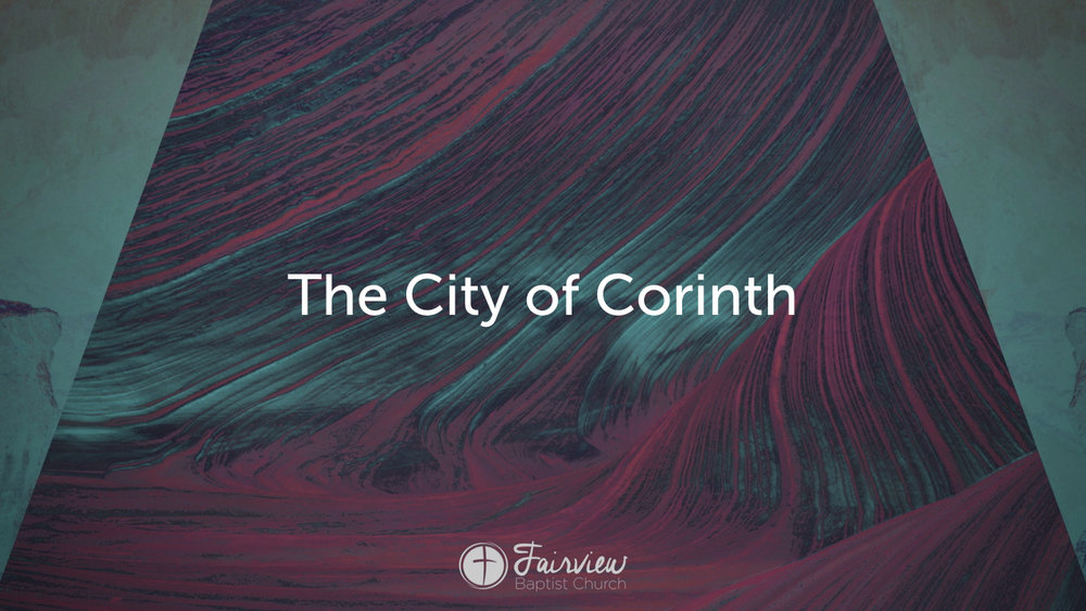 1 Corinthians - Week 1 - A City and Church at the Crossroads.006.jpeg
