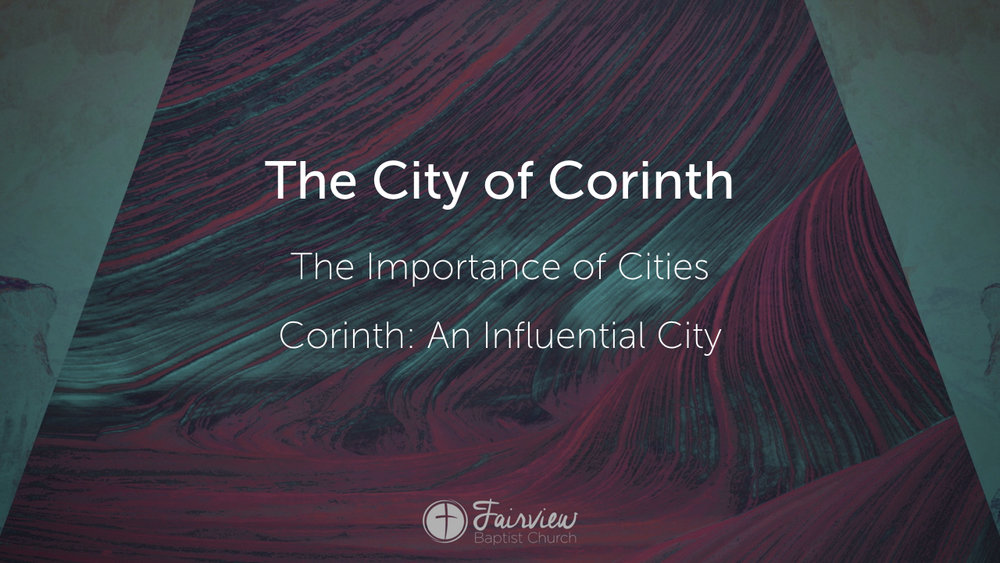 1 Corinthians - Week 1 - A City and Church at the Crossroads.009.jpeg