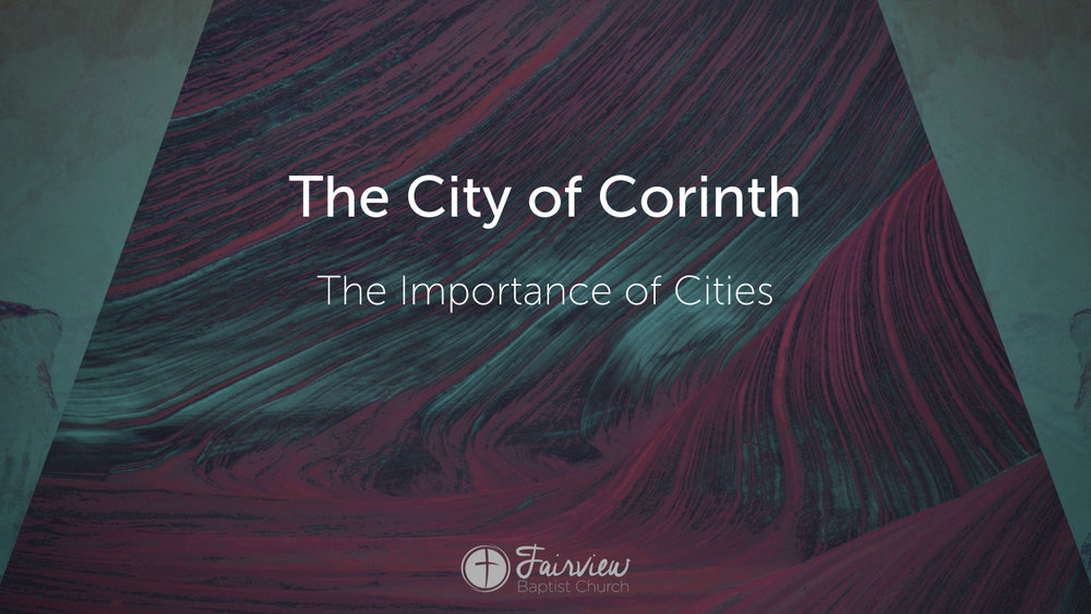 1 Corinthians - Week 1 - A City and Church at the Crossroads.007.jpeg