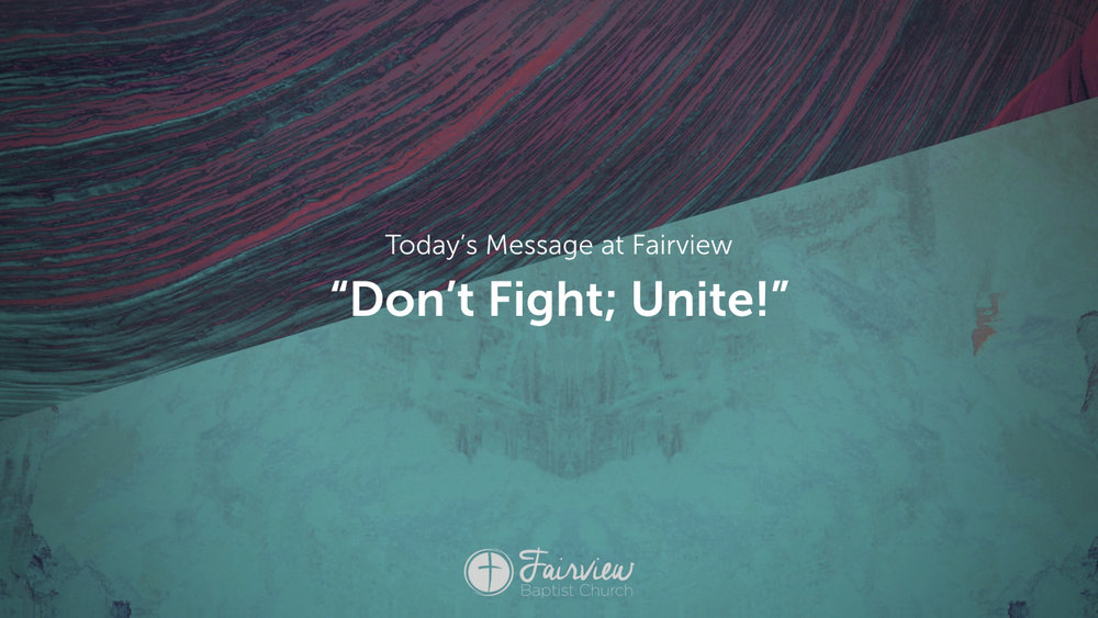 1 Corinthians - Week 3 - Don't Fight, Unite.002.jpeg