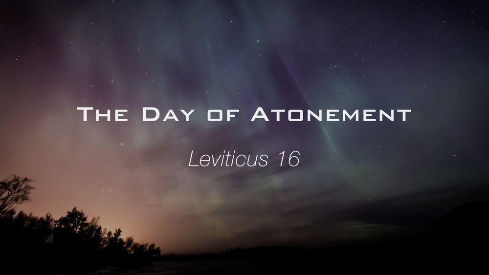 Leviticus Study - The Day of Atonement.002.jpeg