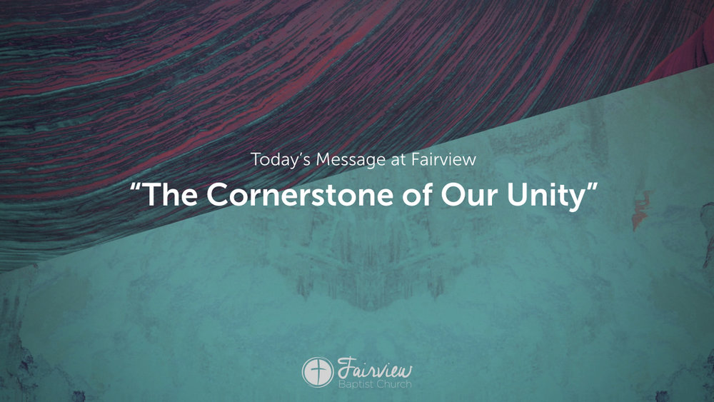 1 Corinthians - Week 4 - The Cornerstone of Our Unity.002.jpeg