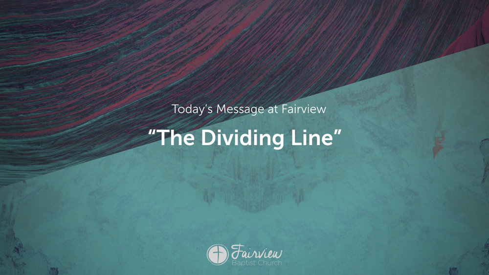 1 Corinthians - Week 5 - The Dividing Line .003.jpeg