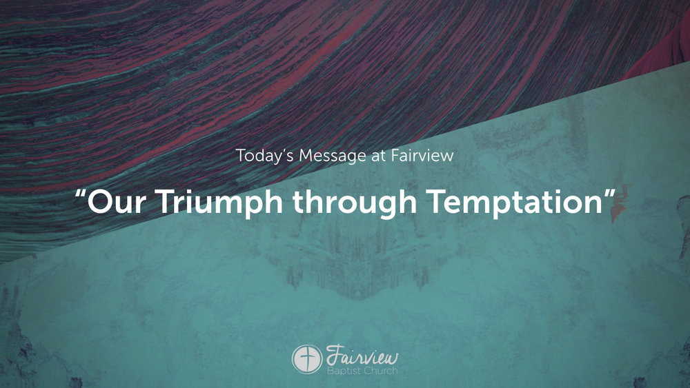1 Corinthians - Week 19 - Our Triumph through Temptation.003.jpeg