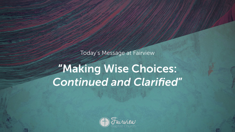 1 Corinthians - Week 21 - Making Wise Choices Continued.003.jpeg