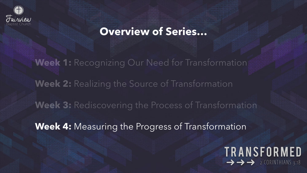 Transformed - Week 4 - Measuring the Progress of Transformation.005.jpeg