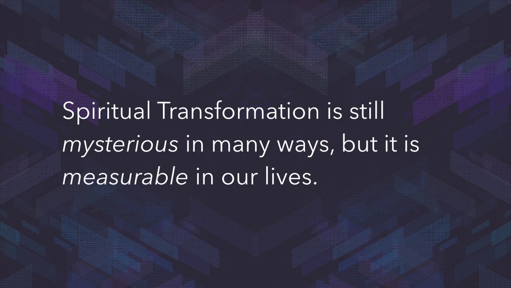 Transformed - Week 4 - Measuring the Progress of Transformation.011.jpeg