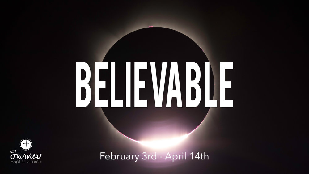 Believable - Week 1 - %22Come Now, Let Us Reason...%22.030.jpeg