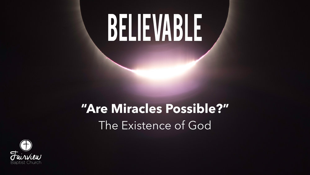 Believable - Week 6 - Are Miracles Possible?.018.jpeg