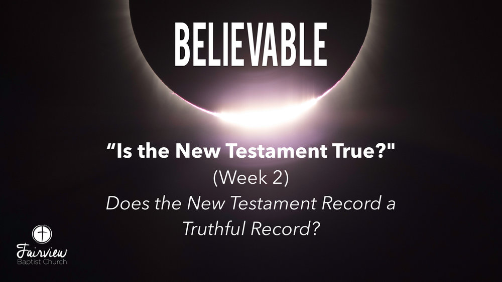 Believable - Week 8 - Is the NT True - Part 2 copy.003.jpeg