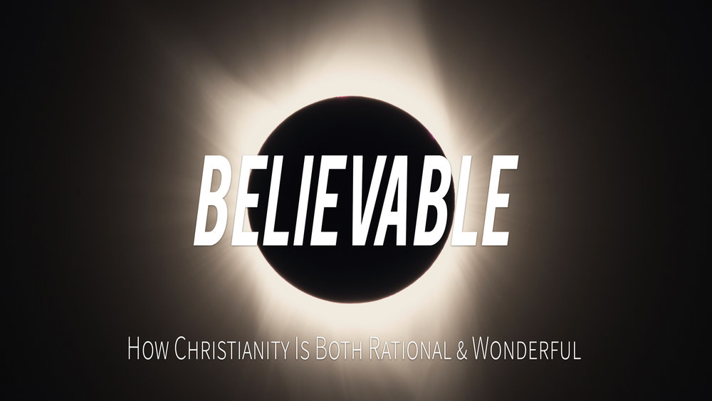 Believable - Week 10 - An Empty Tomb; A Living Hope; A Full Life copy.001.jpeg