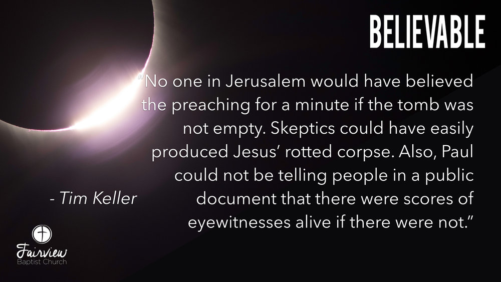 Believable - Week 10 - An Empty Tomb; A Living Hope; A Full Life copy.016.jpeg