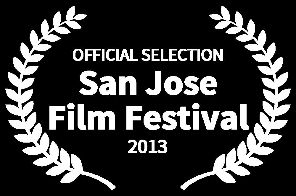 OFFICIAL SELECTION - San Jose Film Festival - 2013.png