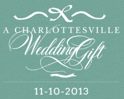 A Charlottesville Wedding Gift 2013