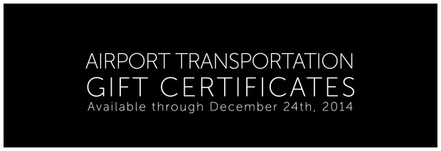 Gift Certs AIRPORT Transportation