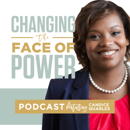 Candice Quarles Changing Face of Power podcast.png