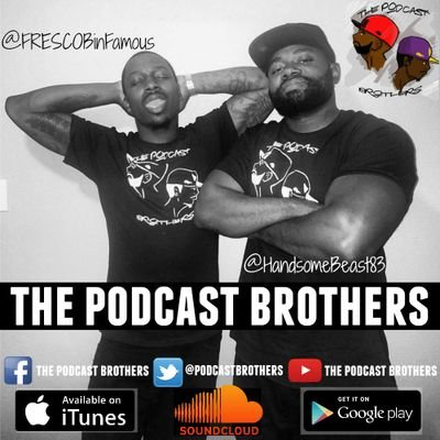 The Podcast Brothers Two Brothers. Two Personalities. Two Geminis.  soundcloud -