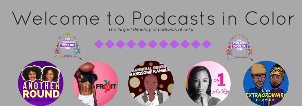 Welcome to Podcasts in Color(1).png