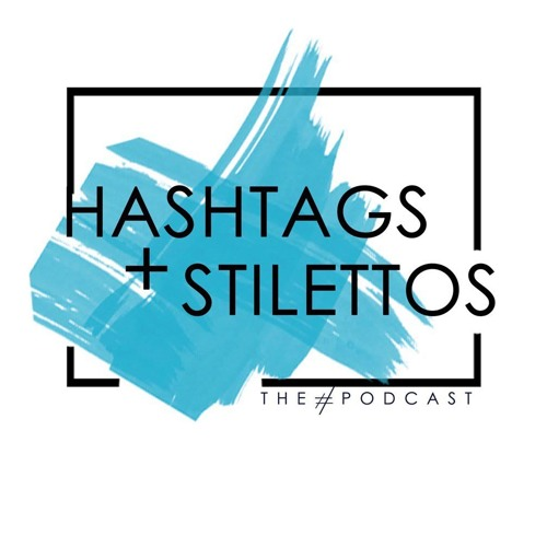 Hashtags + Stilettos    The Hashtags+Stilettos podcast is like having your own personal publicist in your pocket. Tune in for business, lifestyle and PR insights and interviews from entrepreneur and PR expert Sakita Holley.