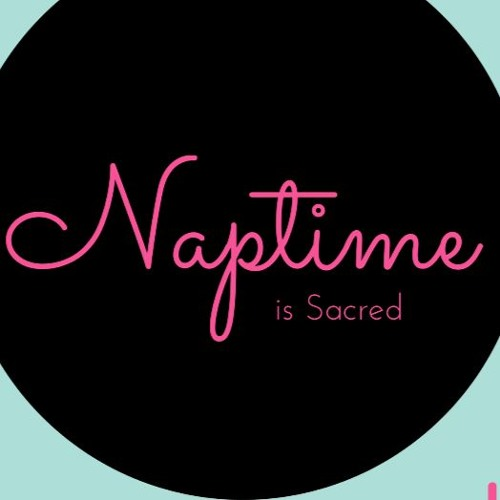 Naptime is scared    The Naptime Is Sacred Podcast shares stories of amazing Muslim Women that motivate and inspire other women to take time to pursue their own interests, passions, and personal growth - while at the same time letting our voices and experience speak for us and not the stereotypes people are used to hearing.