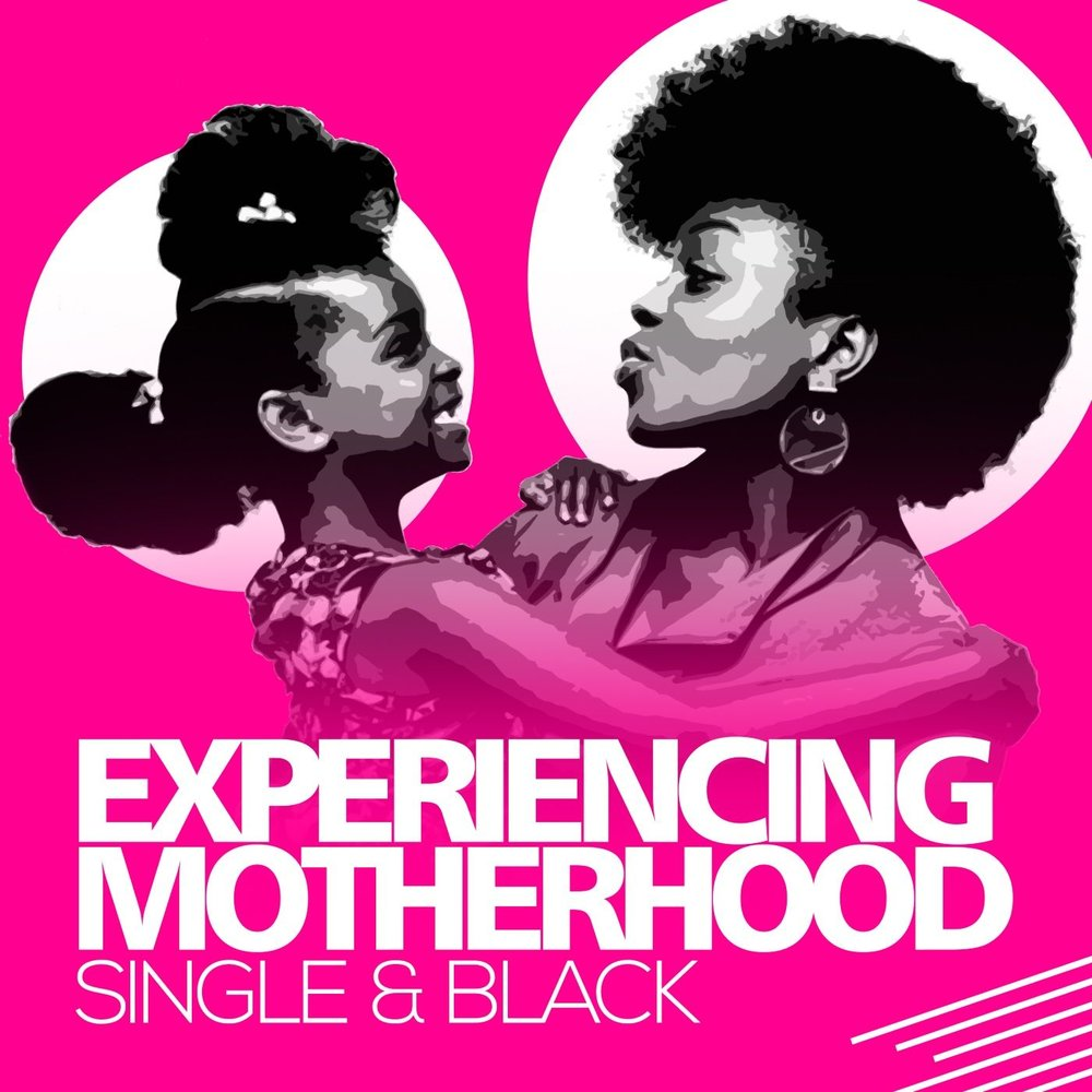 Single & Black    In the Experiencing Motherhood: Single & Black Podcast, Kim shares her experiences throughout her single mom journey along with tips and tricks to educate, inspire, and uplift other moms. Kim also brings on other moms (and sometimes dads) to talk about various topics related to single parenting in the black community.