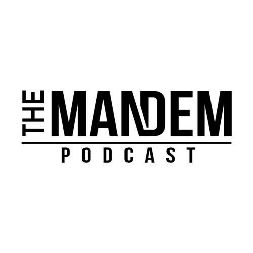 The Mandem Podcast     Les, Rich, Dan & Mike P talk life and culture. We speak on everything happening in the world from Sports, entertainment to music and politics plus a whole lot more! Stay locked for laughs and honest, no holds barred conversation!