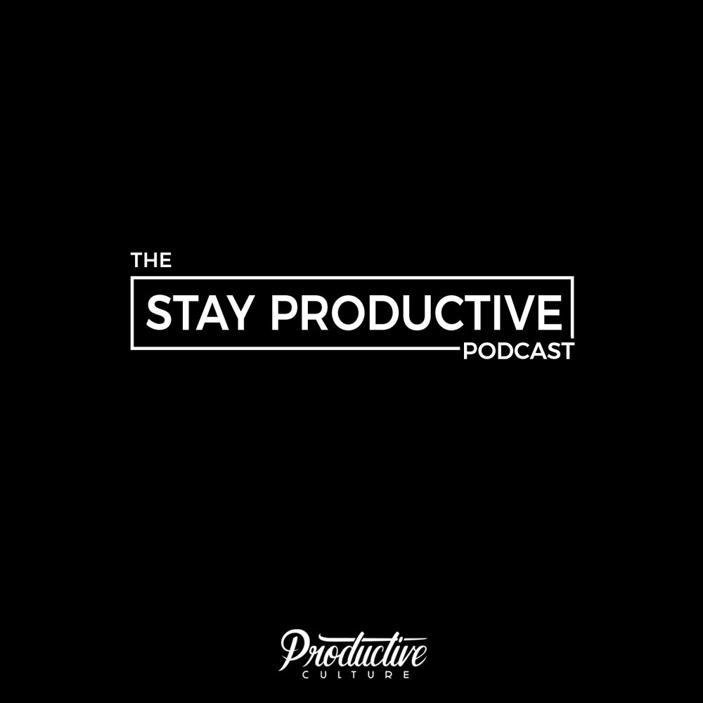 STAYPRODUCTIVE_PODCAST.jpg