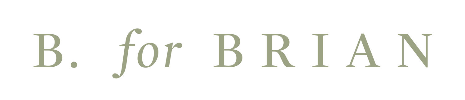 B FOR BRIAN