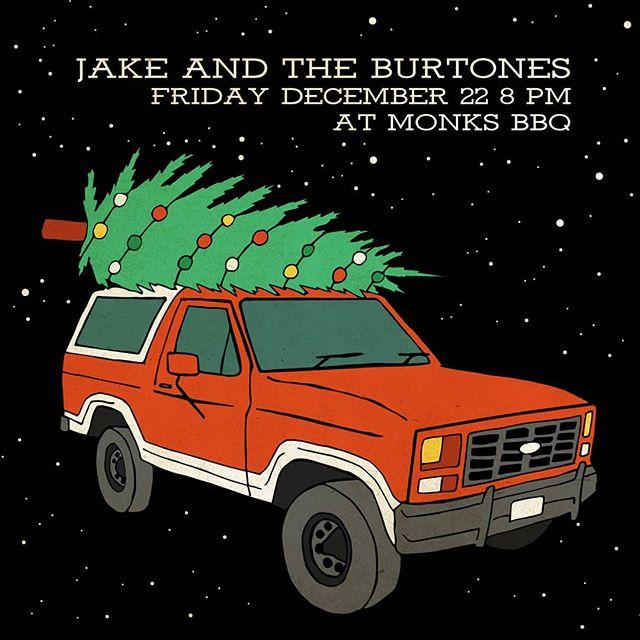 Tomorrow @monksbbq Burtones play at 8! Happy holidays  #jakeandtheburtones #burtones #oldtime #bluegrass #countrymusic #appalachia #bbq #bourbon #goyard #acab #fiddlemusic #martinguitar #nojusticenopeace #wockhardt #oprahsbookclub #oprahswookclub #fordbronco #thousanddollarsmoke #treelife #fuckthatsdelicious #fuck12 #fuckdonaldtrump