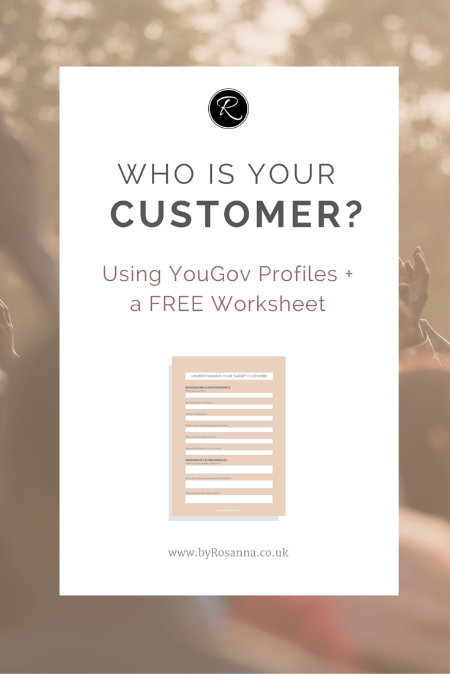 Who is your customer? (+ FREE Worksheet)