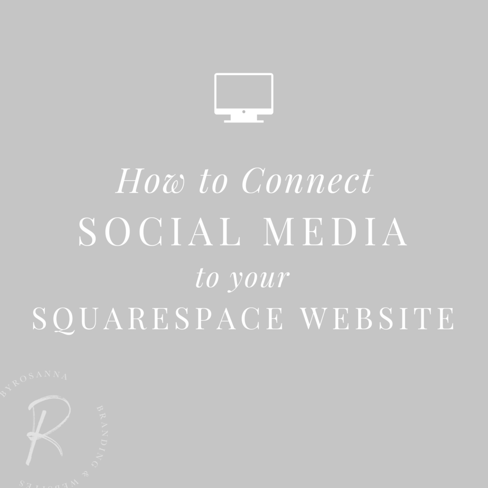 How to Connect Social Media to Your Squarespace Website