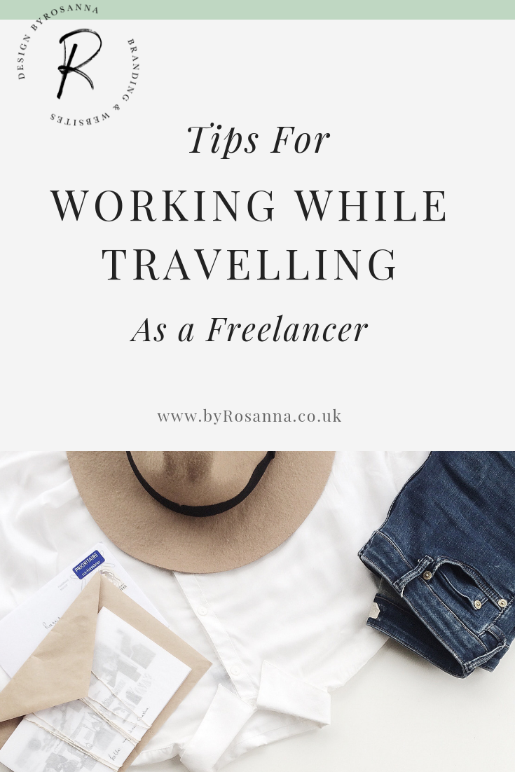 Tips for working while travelling as a freelancer (aka Digital Nomad life)