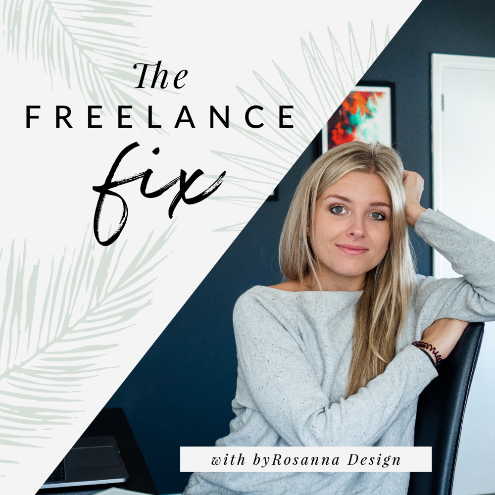 The Freelance Fix Podcast with byRosanna
