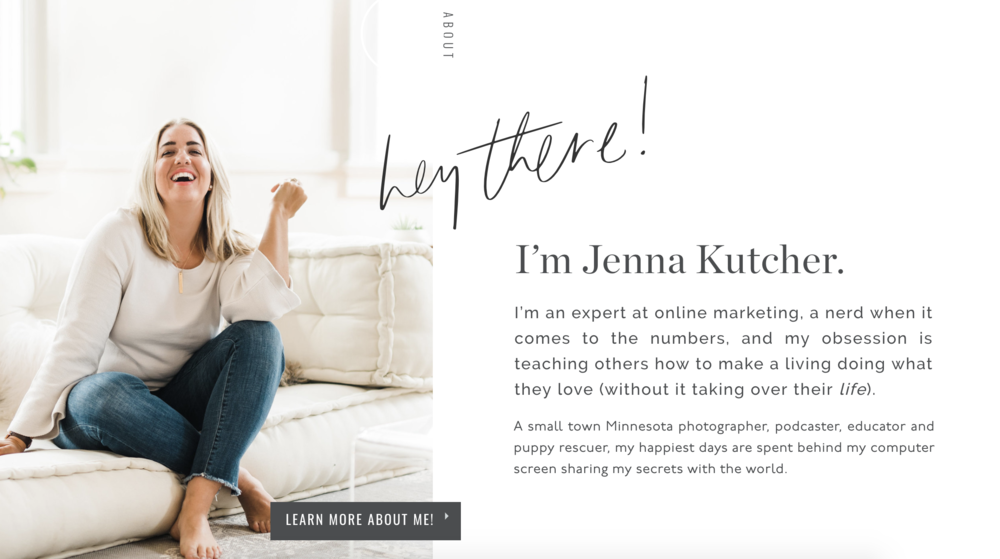 I always seem to use Jenna Kutcher's website as examples, but just look at how dynamic and interesting it is! It really compels you to stay a while and read more.