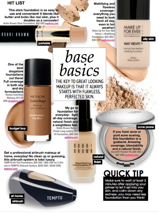Just a few foundation products to create a beautiful complexion.