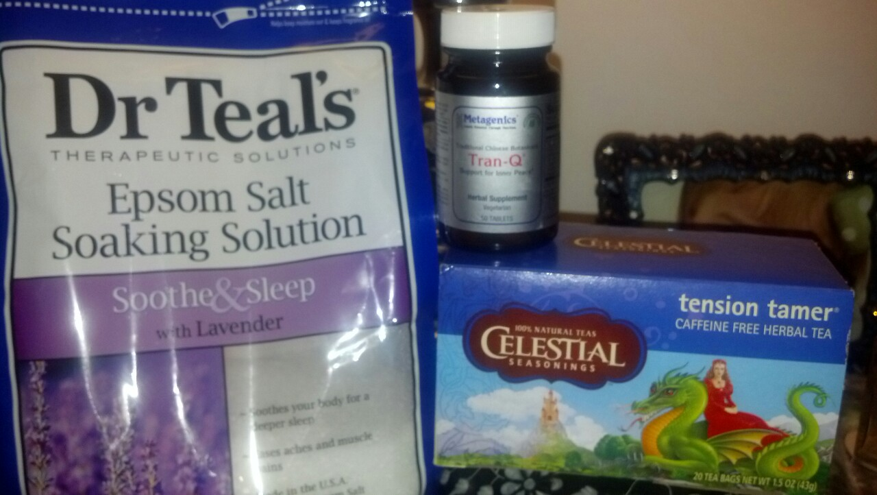 "Need some relaxation? This is the best trio I know of to naturally destress at the end of the day….  1. 1 Cup Dr. Teal's Epsom Salt Soaking Solution i a hot bath. It helps detox and has relaxing Lavender in it to help calm. Your local drugstore, $5    2. A hot cup of "" Tension Tamer"" by Celestial teas…the blend has peppermint (which helps with upset stomach),  Cinnamon (which lowers blood sugar) and Eleuthero which is great for natural muscle relaxation. Your local grocery store, $4    3. Tran Q by Metagenics (this has to be ordered from a Dr or Chiropractor) very high grade herbal supplement. JuJube fruit, Gardinia fruit, Tangerine Peel, Licorice Root and Rehmania Root are some of the main ingredients of the this traditional Chinese Botanical blend….good for it's "" support for inner peace"".  Www.metagenics.com  If you can't get this product go to a vitamin store and look for some of the main ingredients listed above."