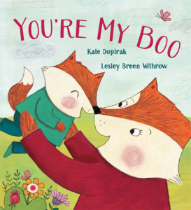 YOU'RE MY BOO - Written by: Kate Dopirak, Illustrated by: Lesley Breen WithrowBeach Lane Books (Imprint of Simon & Schuster), September, 2016Withrow's accompanying pencil, collage, and digital art aptly illuminates the cub's day, excelling in vignettes that illustrate the protagonist's shenanigans even as the text delivers simple, one-word descriptions. In the end, it's the love between parent and child that carries the story.-Kirkus Reviews