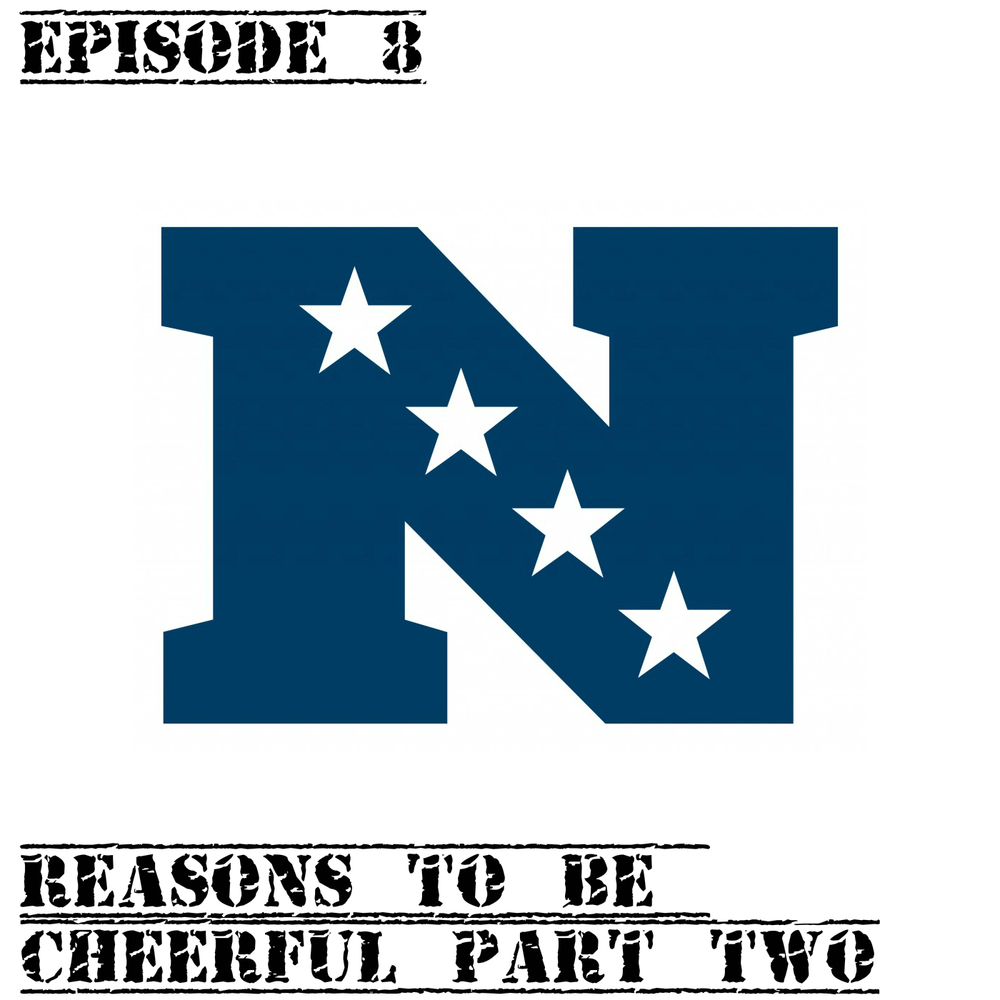 EP8 Reasons to be cheerful part two.jpg
