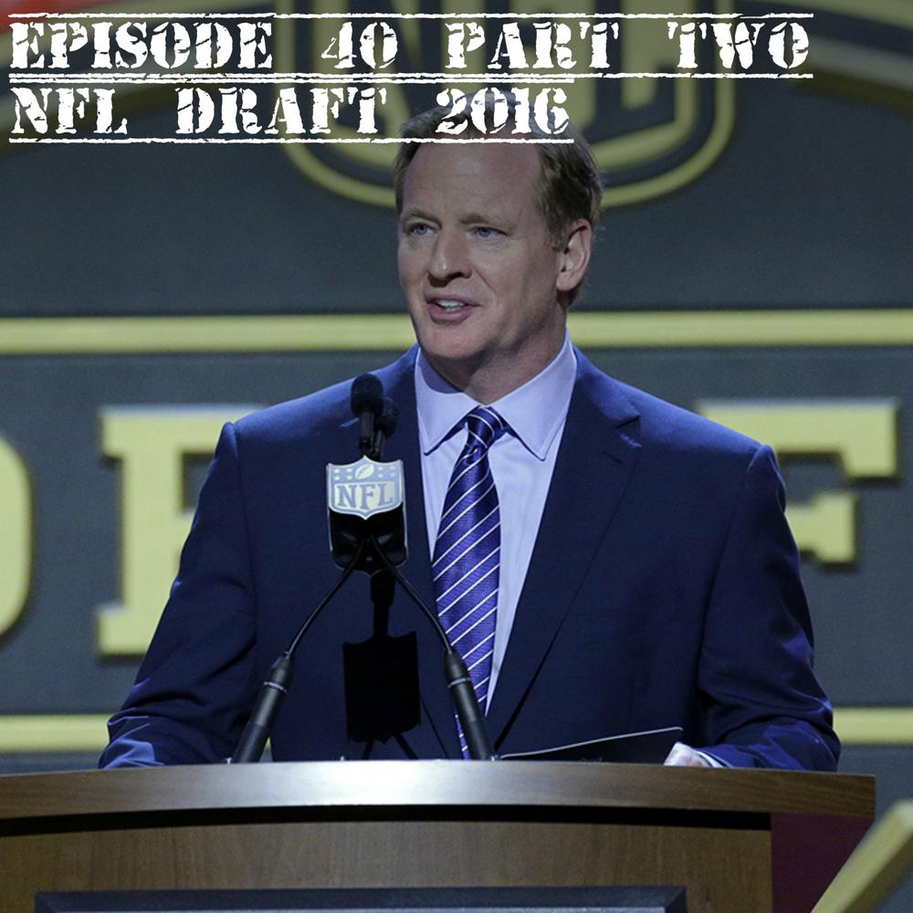 EP 40 pt2 NFL Draft.jpg