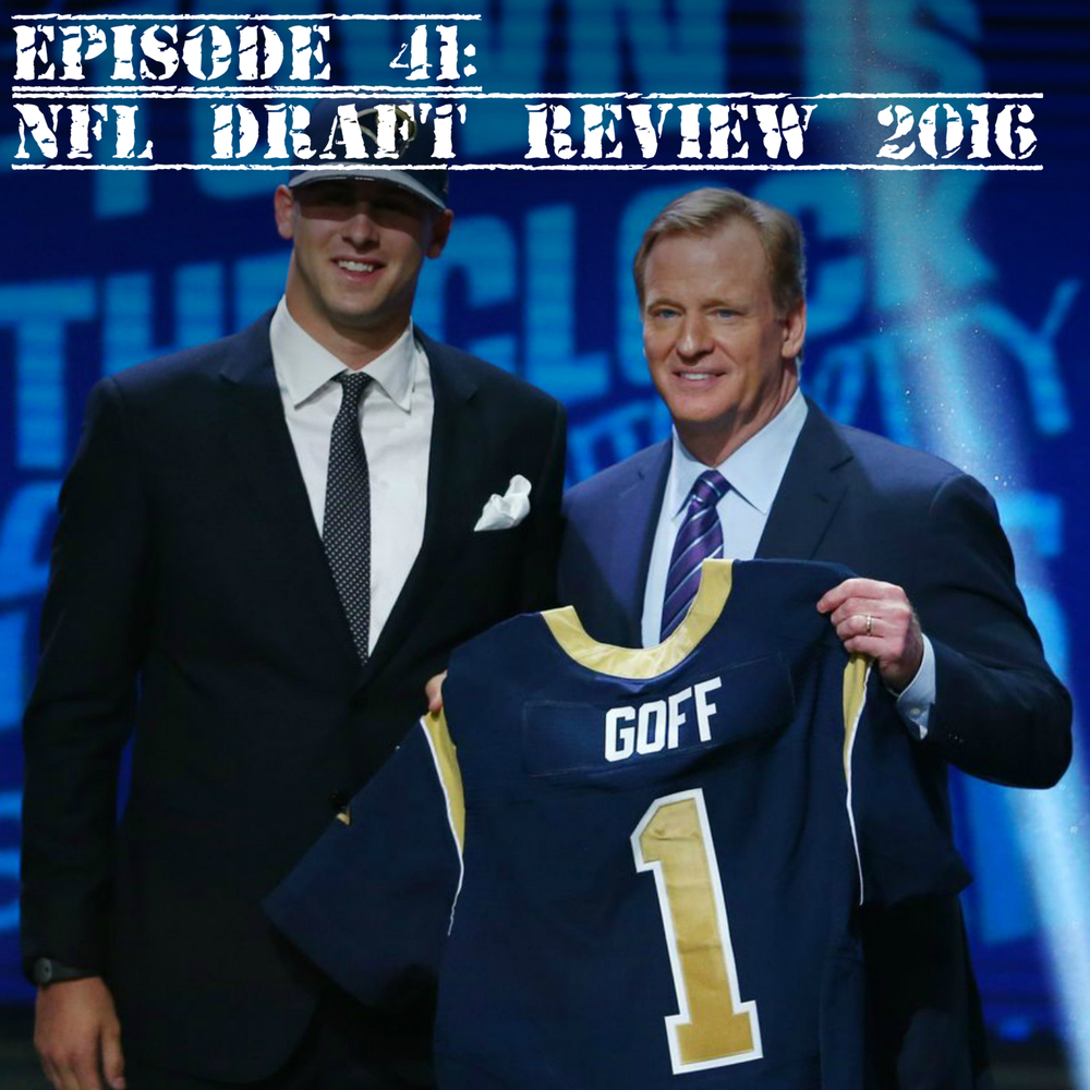 EP 41 NFL Draft review.jpg