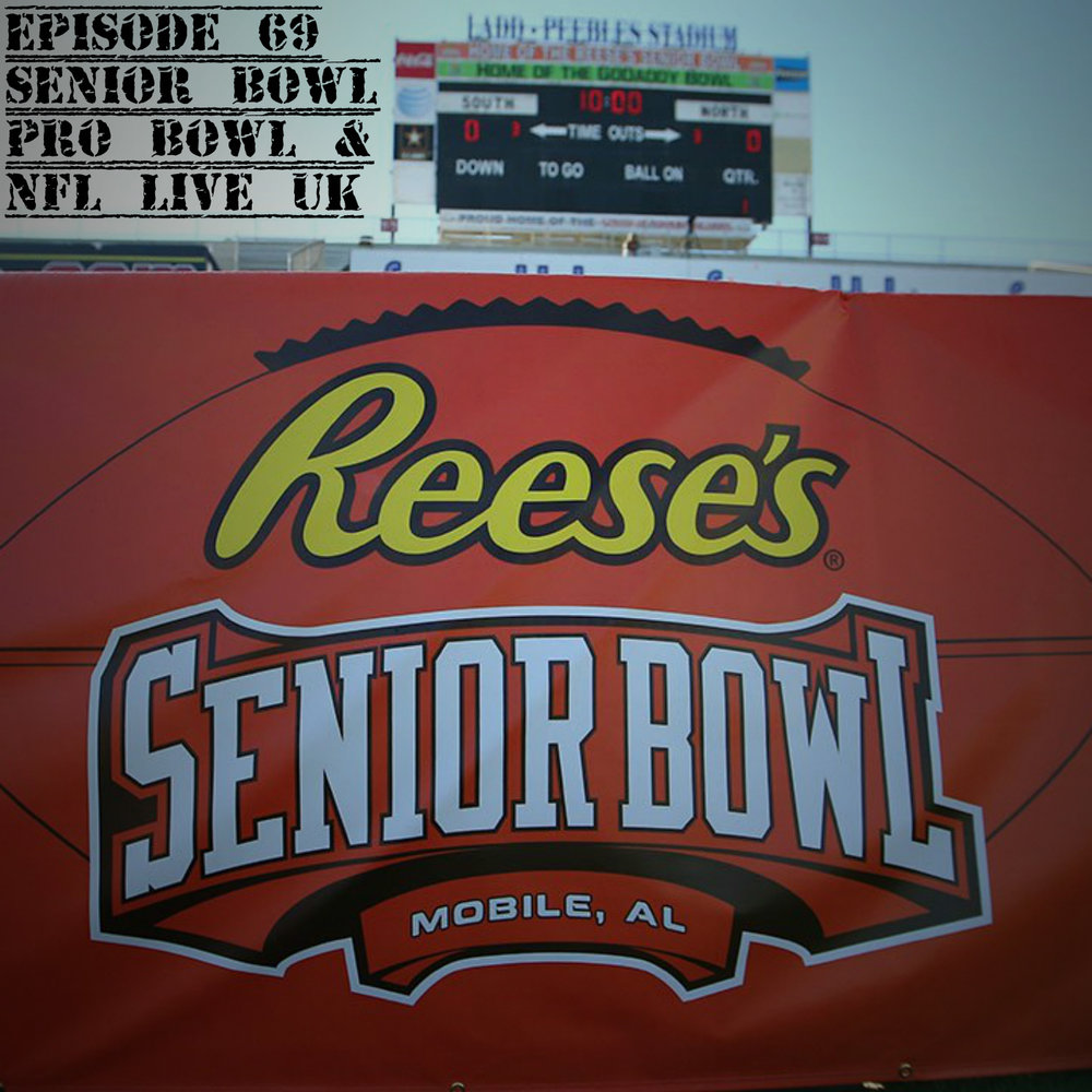 EP69 Senior Bowl.jpg
